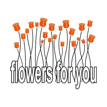 Vinilo decorativo Flowers For You